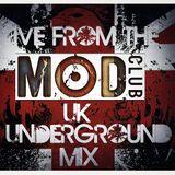 UK Underground (Live To Air Mod Club Mix)
