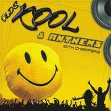 OldsKool & Anthems - CHAPPERZ - 26.05.2020