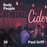 Body People 38 — Paul Griff (Live at The Stable)