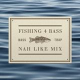 Fishing 4 Bass Mix
