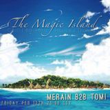 Merain B2B ToMi Pres. The Magic Island 2016.