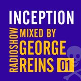 Inception Radioshow #1 by George Reins