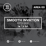 "MONTHLY MIX ""Smooth Invation - Area_03"" / Mixed by RICKY"