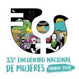 #ENM - UN RECORRIDO HACIA EL INTERIOR DEL 33º ENCUENTRO NACIONAL DE MUJERES (16 de octubre 2018)