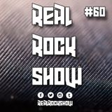 Real Rock Show #RRS60 - June 7th, 2017
