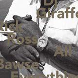 DJ Giraffo: Rick Ross - All Bawse Everything (2011)