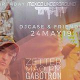 DJ g@botron @ILoveMyselfMexicoUnderground 24.05.2019