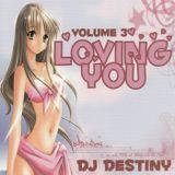 Dj Destiny Loving You 3