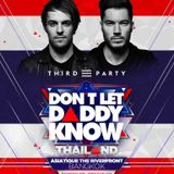 Third Party @ DON'T LET DADDY KNOW Thailand 30mn