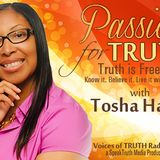 The Great Deception of Judgment and False Prophets Part 2 on Passion for Truth with Tosha Harris