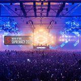 Supremacy 2019 | Warm-Up Mix by Scantraxx