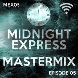 Midnight Express Mastermix [Episode 05]