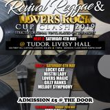DR & Young Star presents Revival Reggae & Lovers Rock Cup Clash 2019 (heat 2)