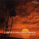 Cafe Chillout Ibiza - Costa Del Mar Lounge