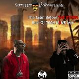 The Calm Before THE STORM (Best Of Tech N9ne) Hosted By DJ StreetVybz