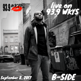 LIVE on WKYS 9-8-2017 B-Side