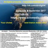 Airdigital - Trancefan Radioshow episode #September LIVE 2017-09-08 AVIVMEDIA.FM Stream