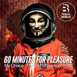 60 Minutes for Pleasure The End of Summer 2016 Mixtape by Bruno VG