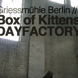 Box of Kittens DAYFACTORY w/ Thomas Melchior, Yapacc, Hali, Jamie Kidd, Mike Wolf, Man-L, Ema & BioN