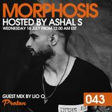 Morphosis 043 With Ashal S And Lio Q (18-07-2018)