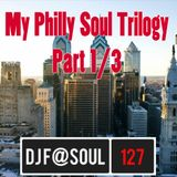 MY PHILLY SOUL TRILOGY PART 1/3