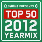 Bobina - Top 50 of 2012 - Yearmix