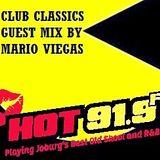 HOT 91.9FM CLUB CLASSICS GUEST MIX BY MARIO VIEGAS