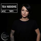 TexasMadafakinSounds EP 10 - Tea Vučkovič