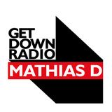 Get Down Radio 021 W Mathias D.