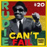 Rudie Can't Fail - Radio Cardiff Show #20 (All Vinyl)