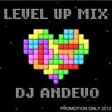 Level Up Mix (Mixed by DJ Andevo)