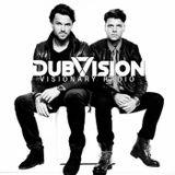 DubVision - Visionary Radio 001.