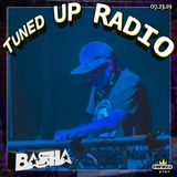 Tuned UP Radio w Basha - July 23, 2019