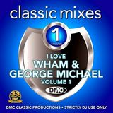 DMC - I Love Wham & George Michael Mixes (Section Star Mixes)