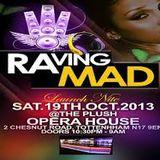Empire FM 'RAVING MAD' (1) Event Mix - 19/10/13