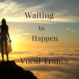 Waiting To Happen    By  DiCarlo    Vocal Trance    2016   Apr.   Original Mix