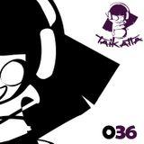 Taikatta Show 036 by Fatima Hajji