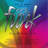 """Gold Seal Presents 80's Funk Classics """" CD 1"""" (2004)"""