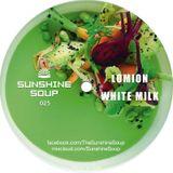 Sunshine Soup 025 - Lomion & White Milk