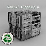 Reboot Classics 2