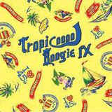 Dj Muro - Tropicooool Boogie IX