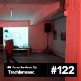 Tsachlamsaac - Guest Mix #122