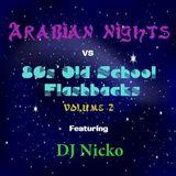 Europa Productions - DJ Nicko: Arabian Nights vs. Flashbacks Mix Volume 2