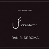Daniel De Roma _ (Secret Jams Records&Booking) - Guestmix_Unique Forms _05 _2016