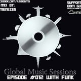 Global Music Sessions #012 w/ Guest Mix By Robmenezes