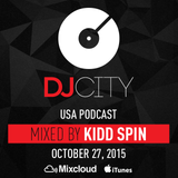 Kidd Spin - DJcity Podcast - Oct. 27, 2015