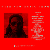 THE REVIEW #02 NEW: Kodie Shane * Smino * Swizz Beatz * Kirk Knight * Mariah Carey * H.E.R. * THEY
