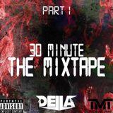 DJ DELLA - 30 Minute The Mixtape