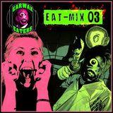 EARWAX EATERS MENU #3