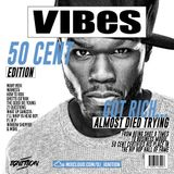 VIBES EP.13 (50 CENT EDITION)